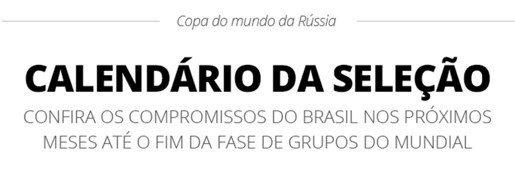 Agenda da Seleção Brasileira pré Copa da Rússia 2018